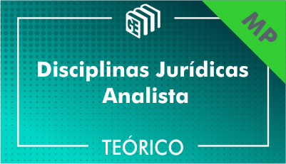 Disciplinas Jurídicas Analista MP - Teórico