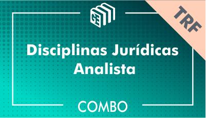 Disciplinas Jurídicas Analista TRF - Combo