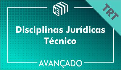 Disciplinas Jurídicas Técnico TRT - Avançado