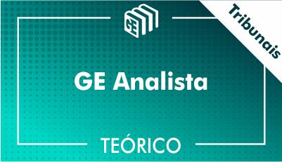 GE Analista Tribunais - Teórico