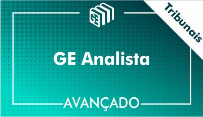 GE Analista Tribunais - Avançado