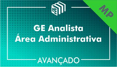 GE Analista Administrativo MP - Avançado